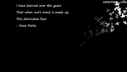 I have learned over the years
