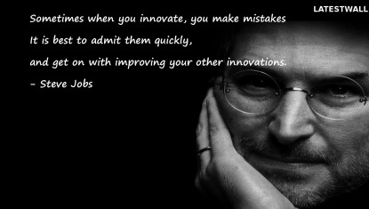 Sometimes when you innovate, you make mistakes.