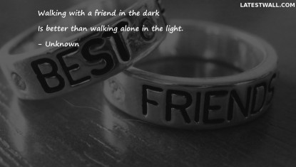 Walking with a friend in the dark