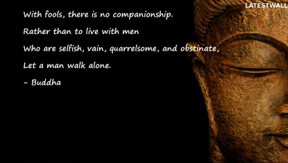 With fools there is no companionship