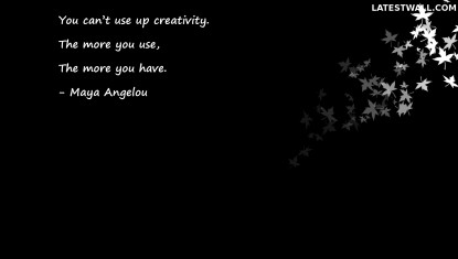 You can't use up creativity.