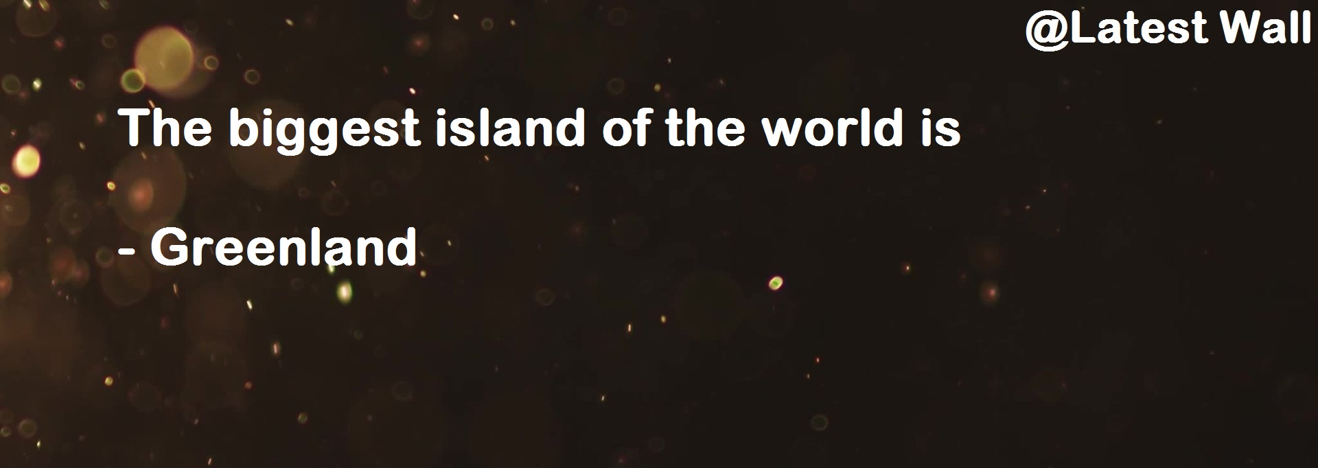 The biggest island of the world is