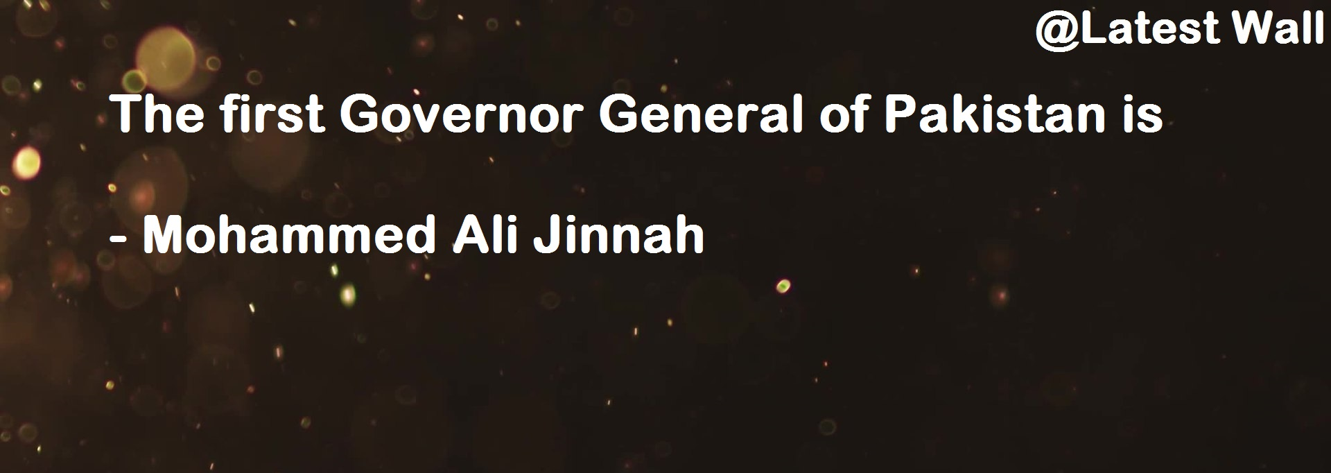 The first Governor General of Pakistan is