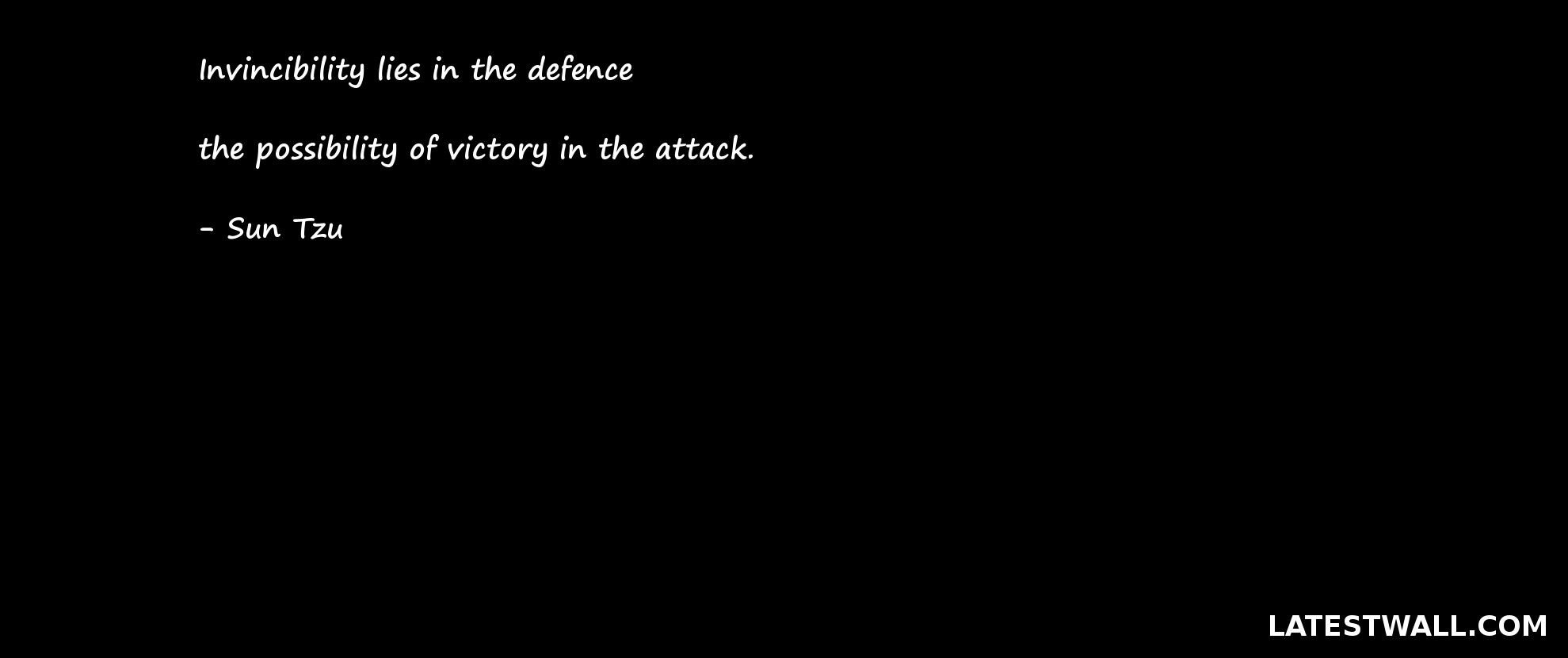 Invincibility lies in the defence
