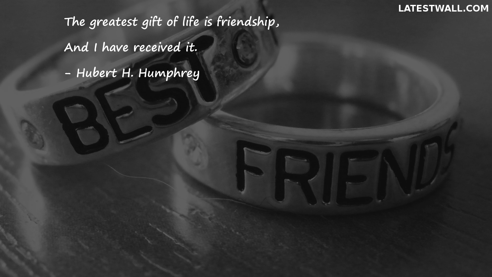 The greatest gift of life is friendship