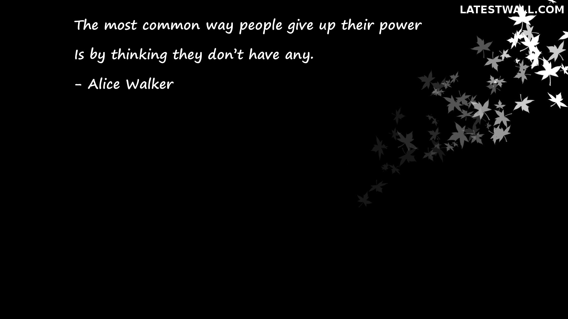 The most common way people give up their power