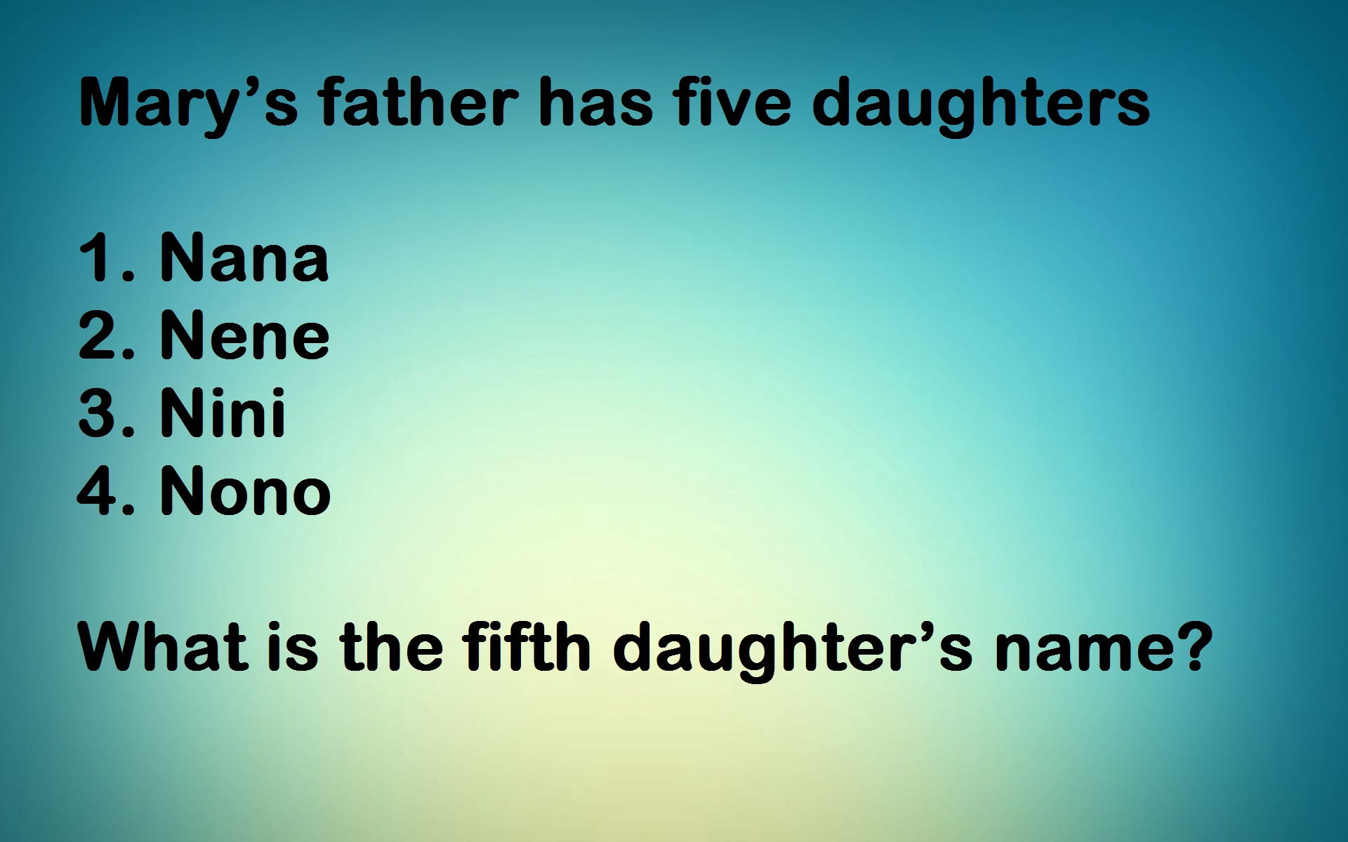 Marys father has five daughters
